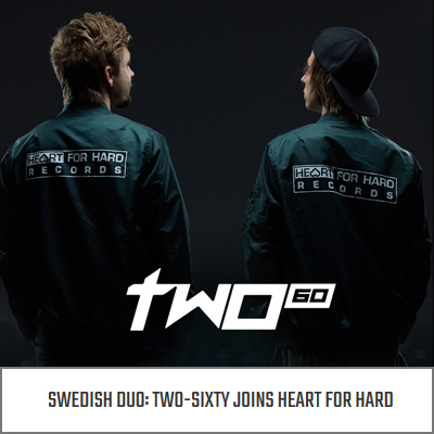 Two Sixty joins Heart for Hard
